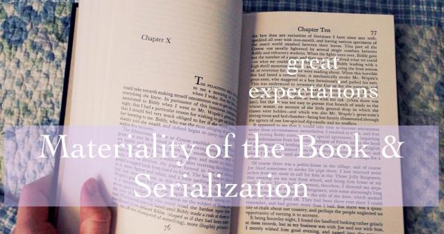 great expectations - materiality of the book & serialization