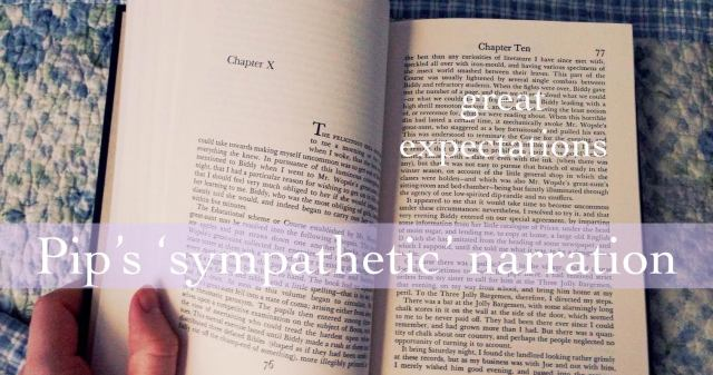 great expectations Pip's 'sympathetic' narrations